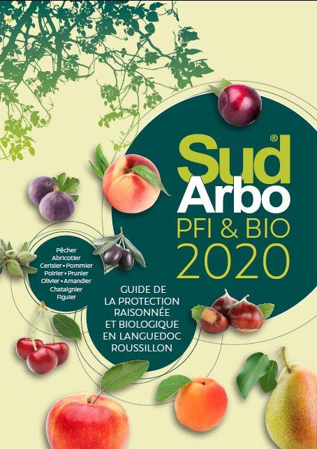 Sud Arbo® 2020 : guide de la protection raisonnée et biologique en Languedoc-Roussillon